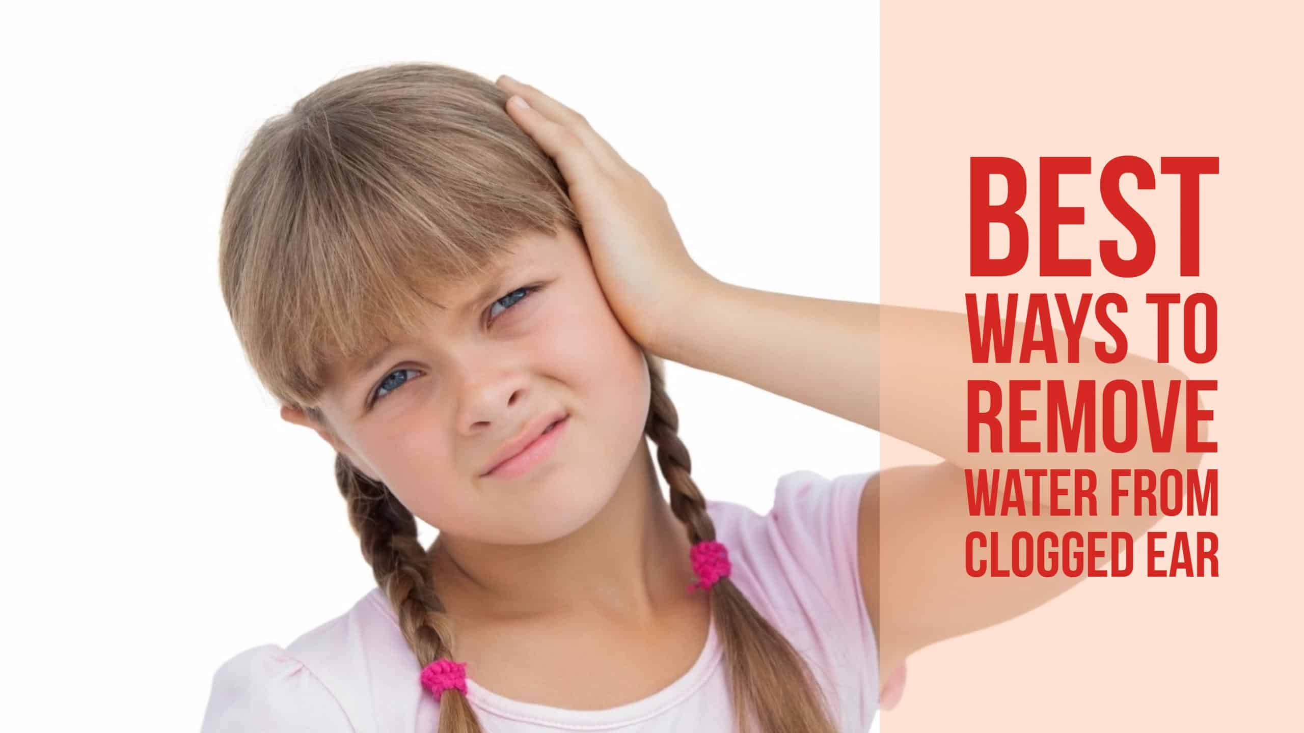 how to remove water in the ear