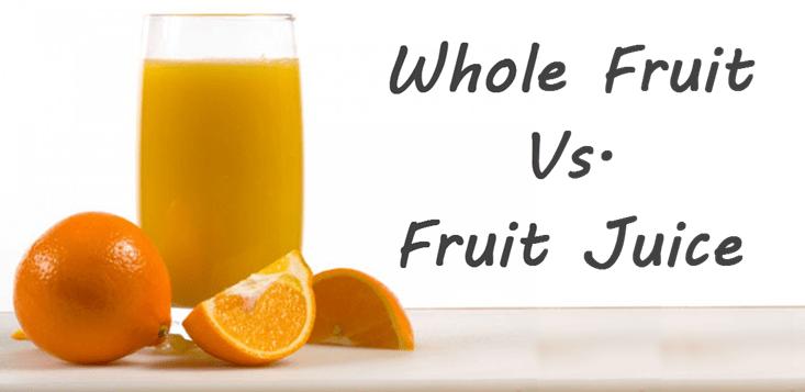 whole fruit and fruit juice