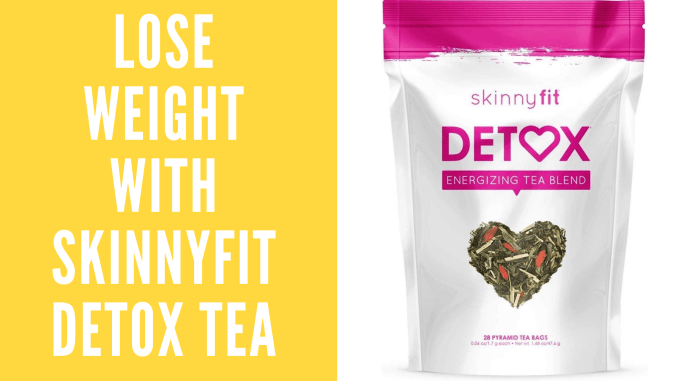 Lose Weight With SkinnyFit detox tea