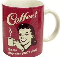 You can sleep when you're dead coffee mug