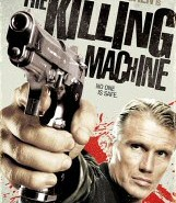 Dolph Lundren is The Killing Machine DVD Cover Art
