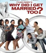 Why Did I Get Married Too DVD Cover Art