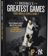 Baseball's Greatest Games: 1960 World Series Game 7