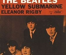 Beatles: Yellow Submarine and Eleanor Rigby
