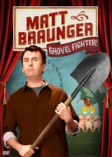 Matt Braunger: Shovel Fighter DVD