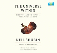 Universe Within Audiobook by Neil Shubin, read by Marc Cashman