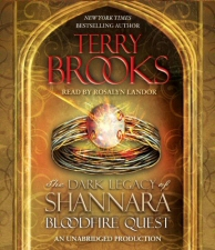 Dark Legacy of Shannara: Bloodfire Quest Audiobook