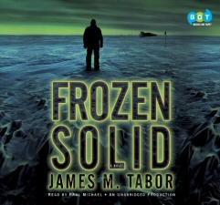 Frozen Solid by James M. Tabor Audiobook