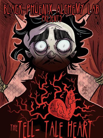 Black Phoenix Alchemy Lab presents The Tell-Tale Heart