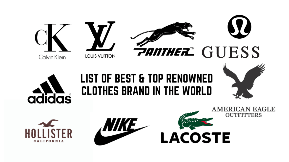 List of Best & Top Renowned Clothes Brand in the World