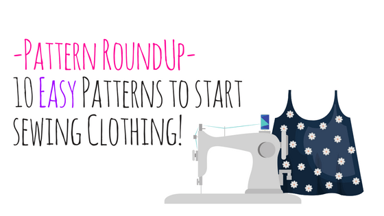 pattern roundup 10 easy patterns to start sewing clothing. Black Bedroom Furniture Sets. Home Design Ideas