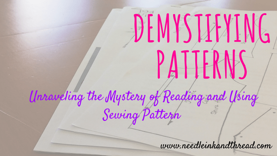 Demystifying Patterns – Unraveling the Mystery of Reading and Using Sewing Pattern @ Needle, Ink and Thread | Beavercreek | Ohio | United States