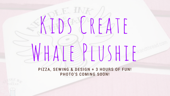 Kids Create - May 2017 - Stuffed Animal Whale @ Needle, Ink and Thread | Beavercreek | Ohio | United States