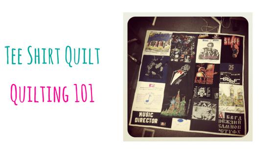 quilting 101 - tee shirt quilt class