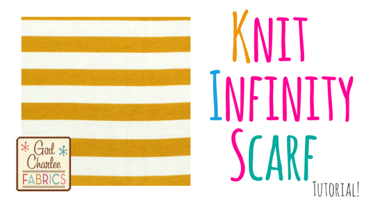 Knit Infinity Scarf with Girl Charlee Fabric – Tutorial