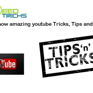 Must know amazing youtube Tricks, Tips and Hacks