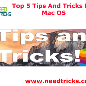 Top 5 Tips And Tricks For Mac OS