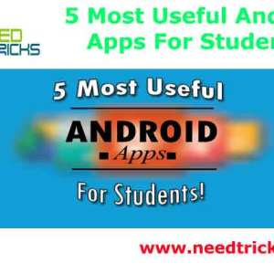 5 Most Useful Android Apps For Students
