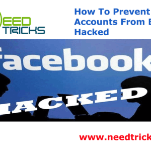 How To Prevent FB Accounts From Being Hacked