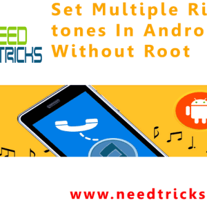 Set Multiple Ringtones In Android Without Root