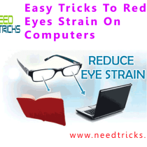 Easy Tricks To Reduce Eyes Strain On Computers