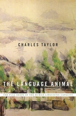 Charles Taylor: The Language Animal