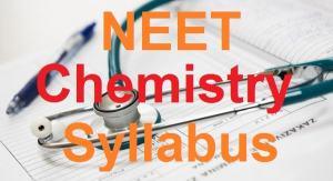 NEET Chemistry Syllabus 2017