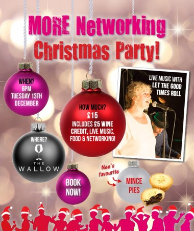 MORE Networking, Christmas Party! Business networking, Norwich