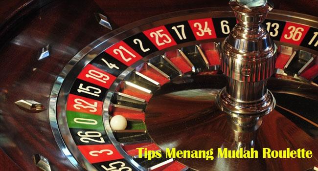 Tips Menang Mudah Roulette