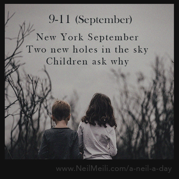 New York September Two new holes in the sky Children ask why