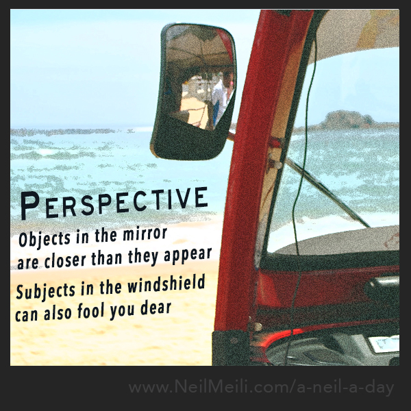 Objects in the mirror are closer than they appear  Subjects in the windshield can also fool you dear