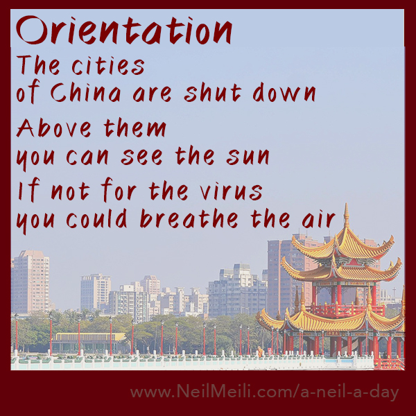 The cities  of China are shut down  Above them  you can see the sun  If not for the virus you could breathe the air