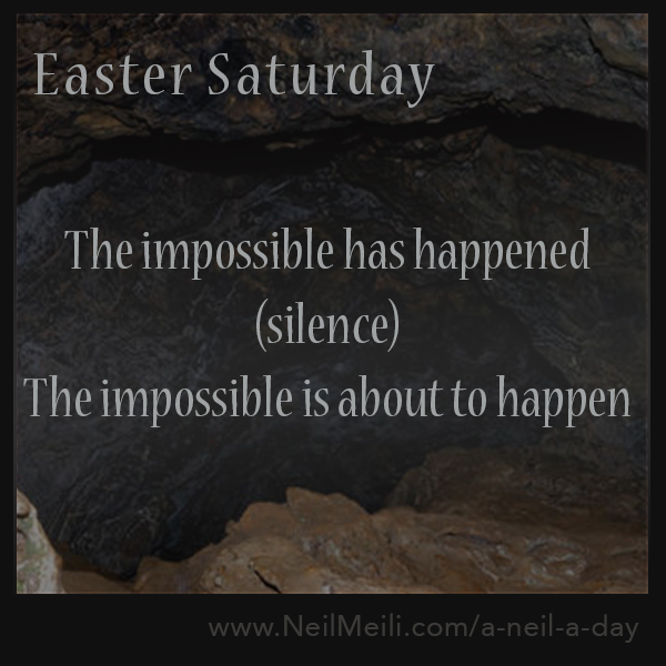 The impossible has happened (silence) The impossible is about to happen