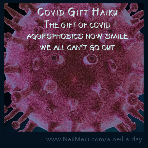The gift of covid agorophobics now smile we all can't go out