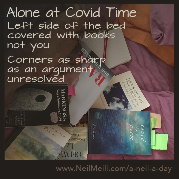 Left side of the bed covered with books not you  Corners as sharp as an argument unresolved