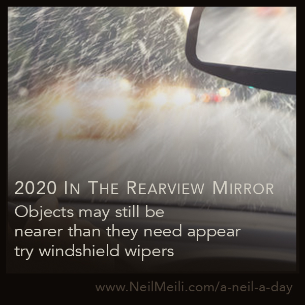 Objects may still be nearer than they need appear try windshield wipers