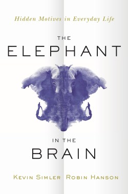 The Elephant in the Brain Key Takeaways