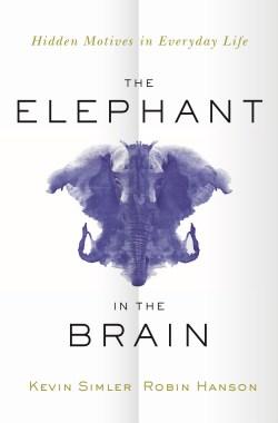 The Elephant in the Brain Key Takeaways