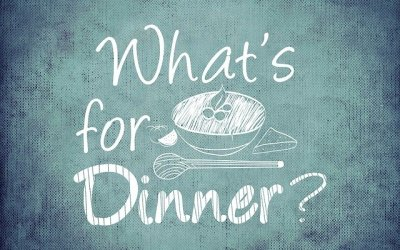 Have a Plan – What's for Dinner?