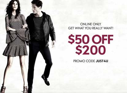 Online Only. Get what you really want! $50 Off $200 - Promo code JUST4U