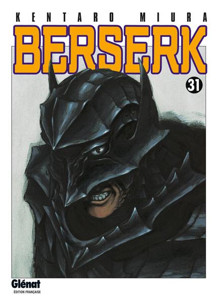 Berserk Vol.31 – Beau et sanglant !