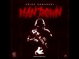 Prinx Emmanuel - Man Down Free Mp3 download