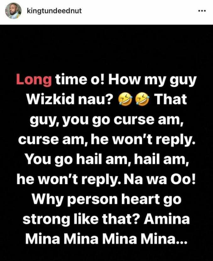 tunde ednut on wizkid