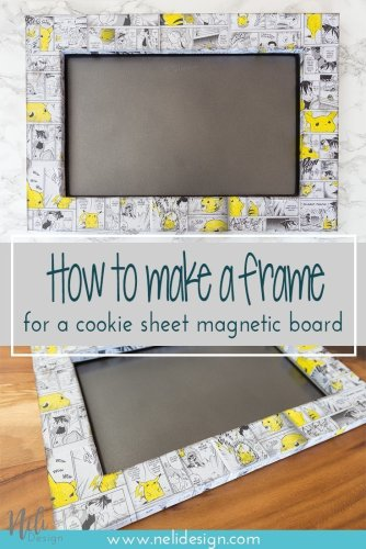 DIY Frame Cookie Sheet Magnet Bord to manage game time for kids, Dollar Tree, Pikachu Pokemon manga, Mod podge, home Decor, Cadre à faire soi-même pour décorer une plaque à biscuits, Dollorama, pas cher, affordable, tutorial, #frame #wallart #pokemon #pikachu #cookiesheet #modpodge #easydiy #easycraft #homedecor