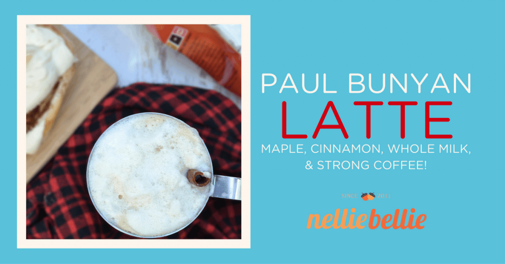 Paul Bunyan Latte-a Minnesota cozy recipe.