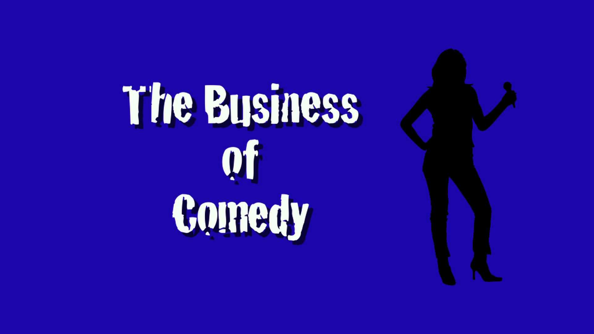 business of comedy