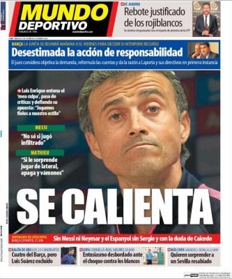 Portada Mundo Deportivo: Luis Enrique se calienta