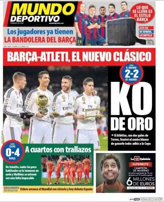 Portada Mundo Deportivo: KO de Oro atletico elimina real madrid copa rey