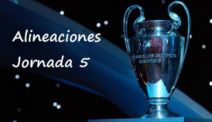 Alineaciones Jornada 5 Champions
