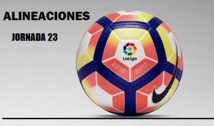 Alineaciones Jornada 23 Liga Santander